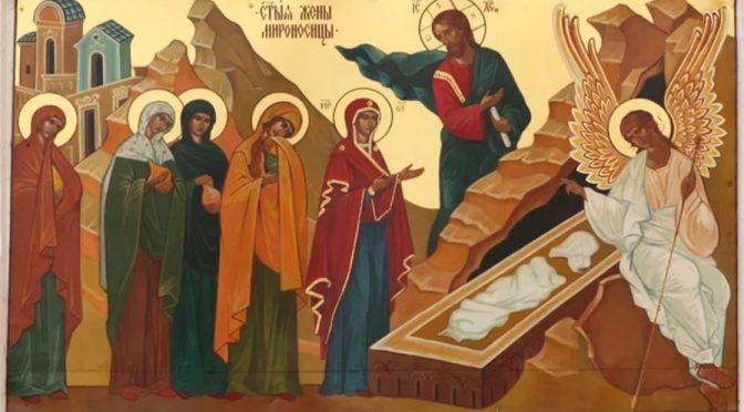 АПОСТОЛЫ АПОСТОЛОВ, ИЛИ ПОЧЕМУ ВОСКРЕСШИЙ ГОСПОДЬ ЯВИЛСЯ СНАЧАЛА ЖЕНЩИНАМ